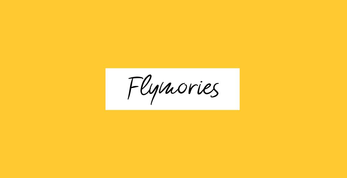 Flymories